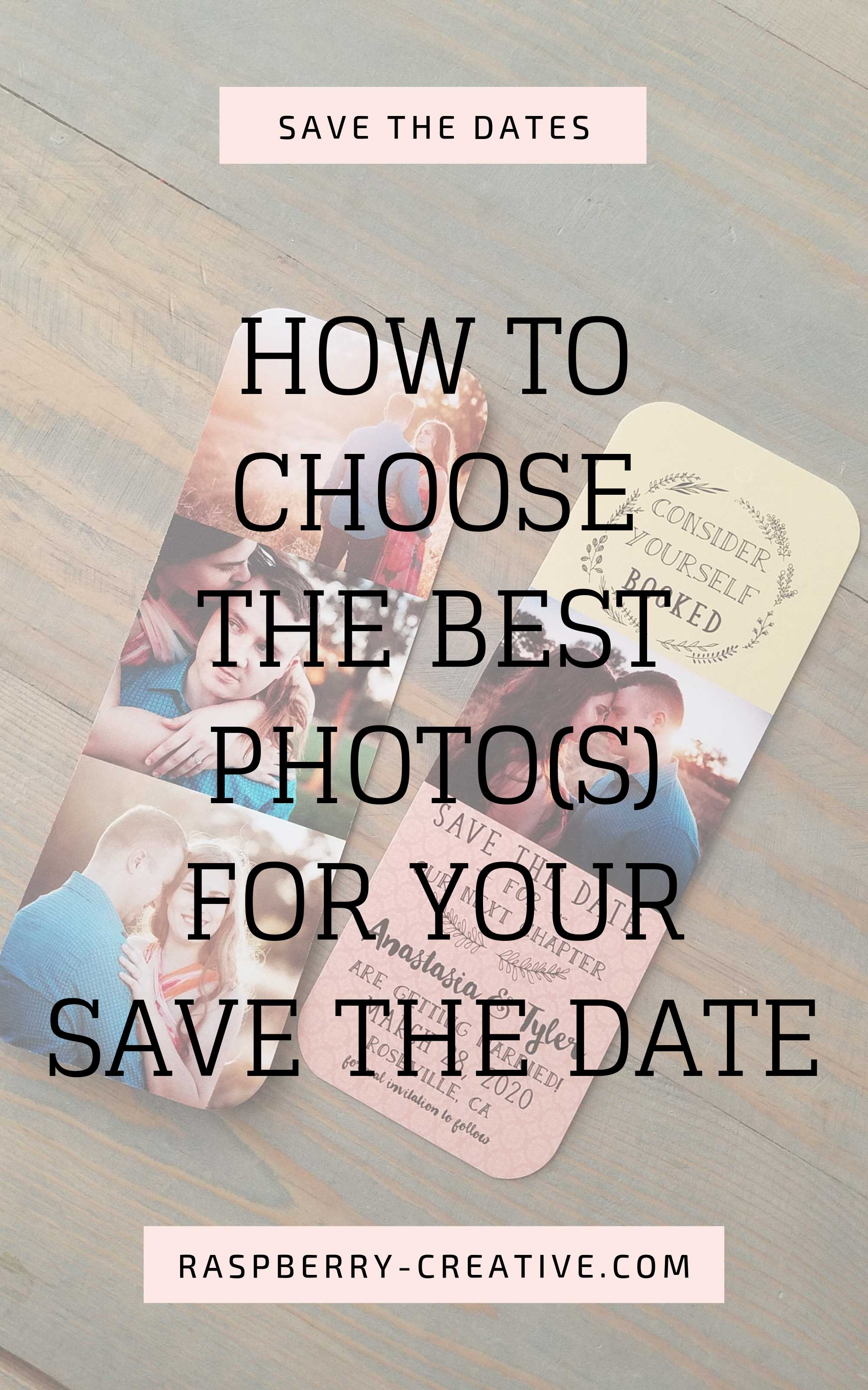 how-to-choose-the-best-photos-for-your-save-the-date