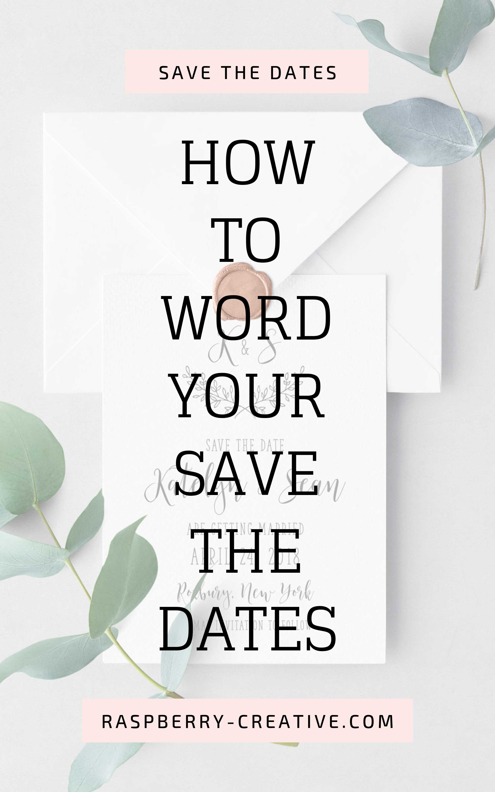 how-to-word-your-save-the-dates