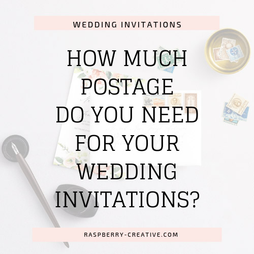How Much Postage Will You  Need for Your Wedding Invitations