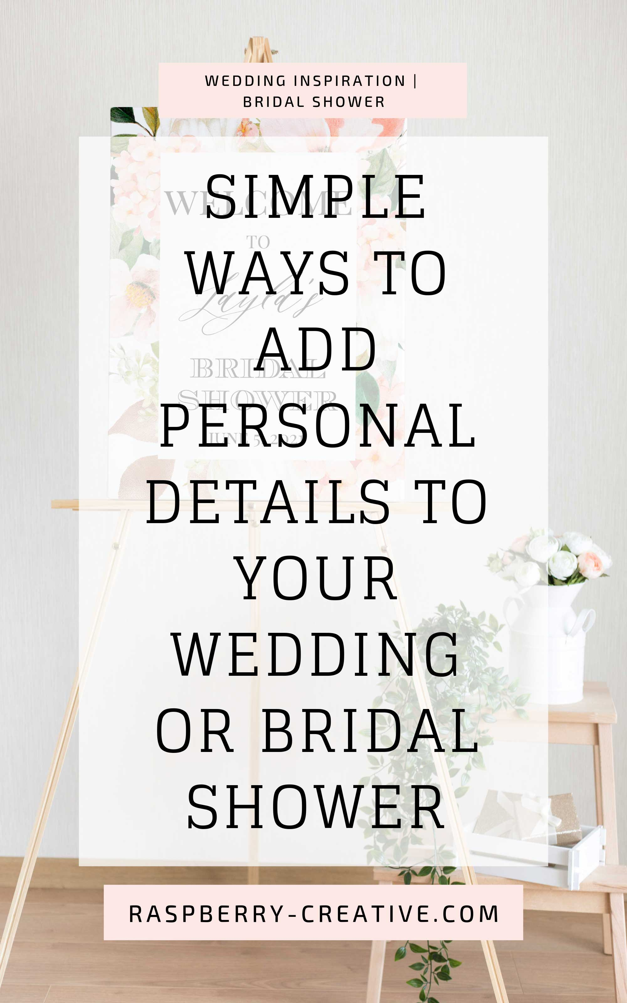 simple-ways-to-add-personal-details-to-your-wedding-or-bridal-shower