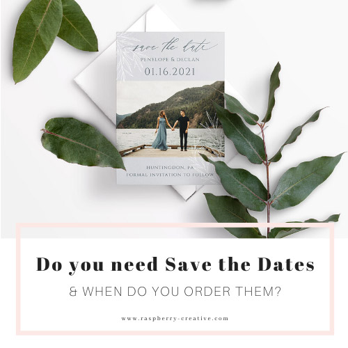 do you need save the dates and when do you order them