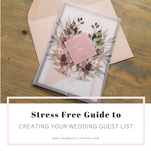 Stress Free Guide to Creating Your Wedding Guest List