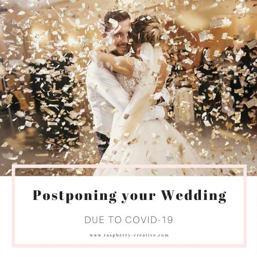 Postponing your Wedding because of COVID-19