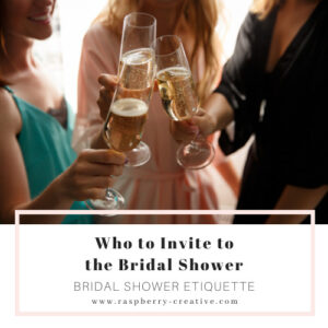 who to invite to your bridal shower