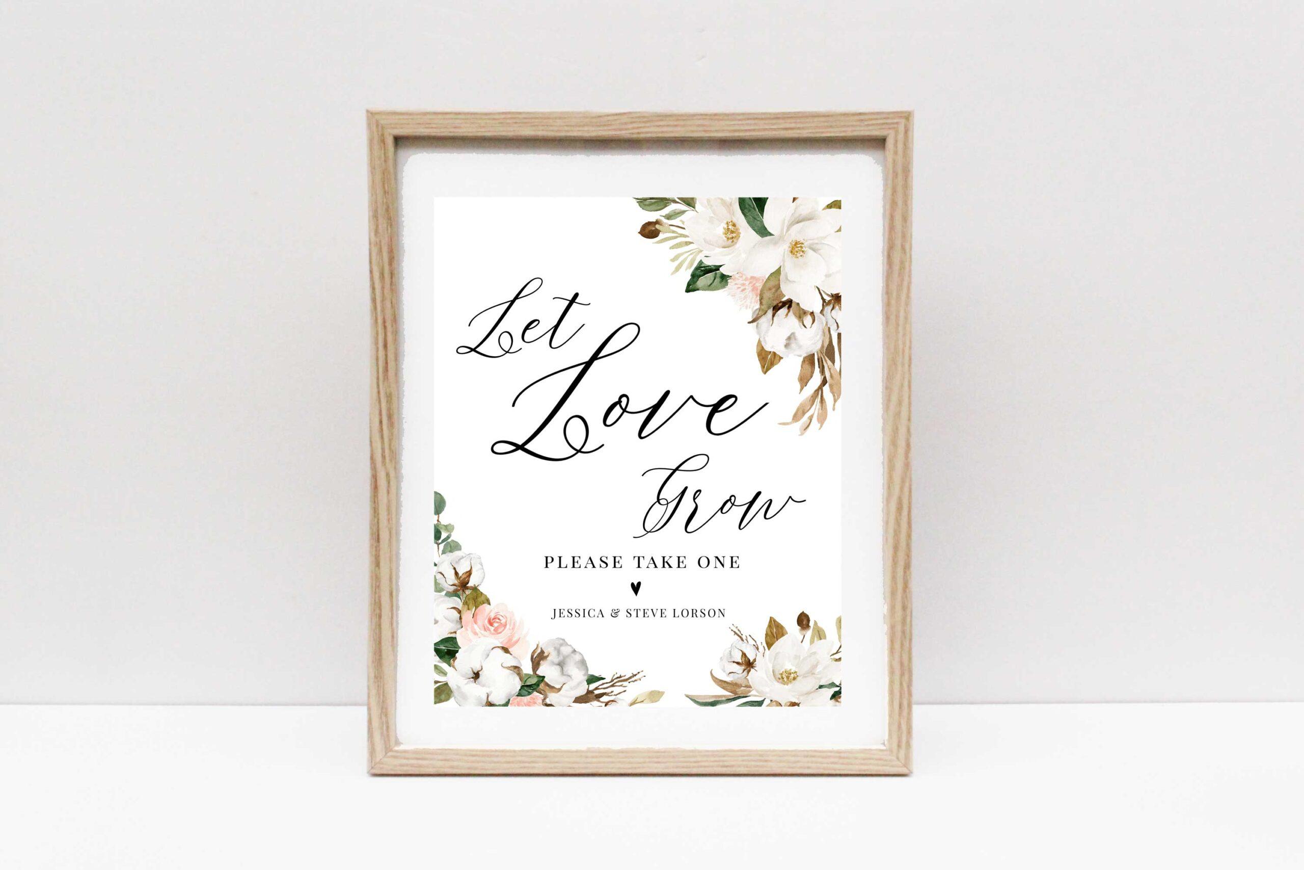 magnolia let love grow wedding sign