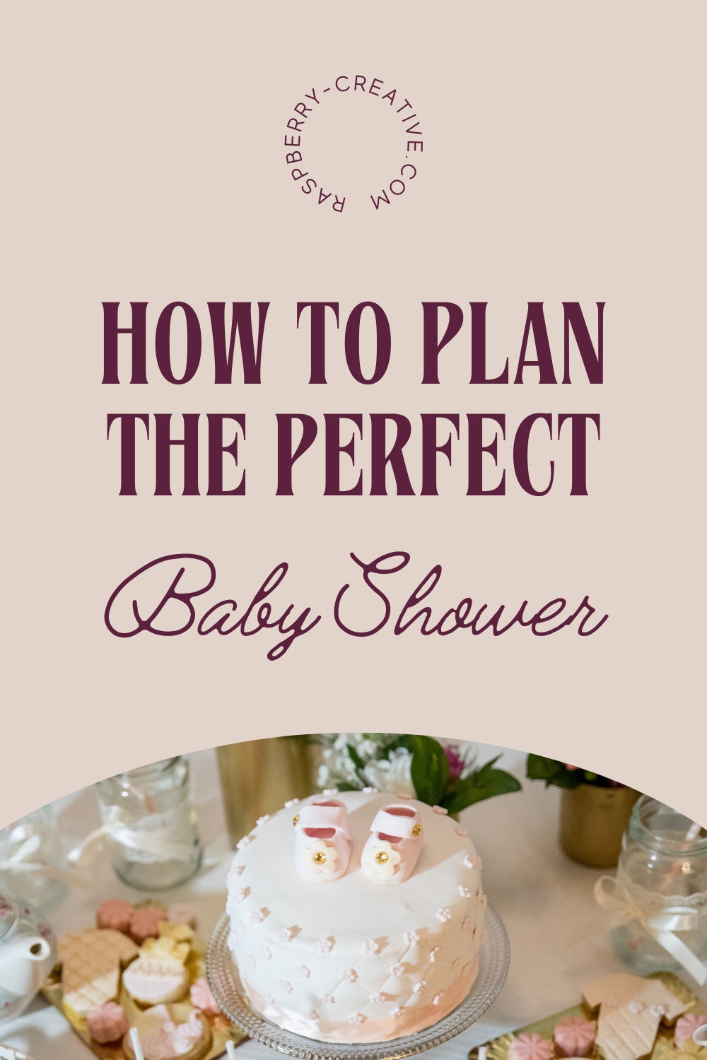 how to plan the perfect baby shower